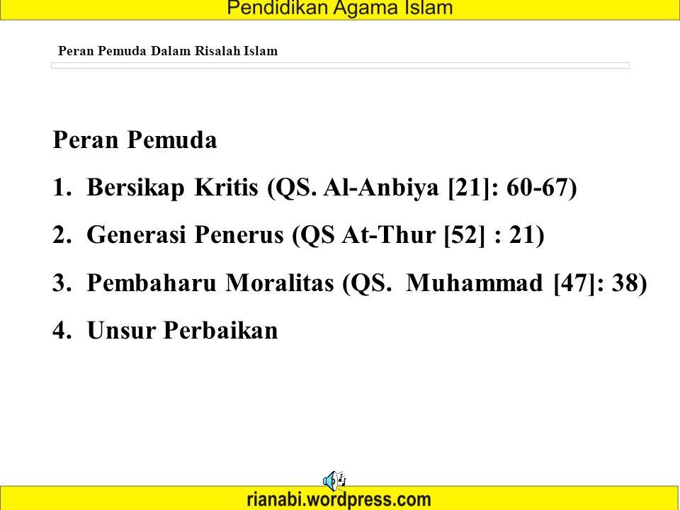 Bersikap Kritis (QS. Al-Anbiya [21]: 60-67)
